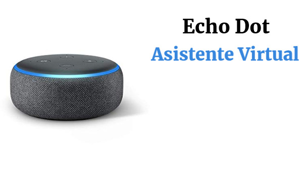 Echo Dot Asistente Virtual