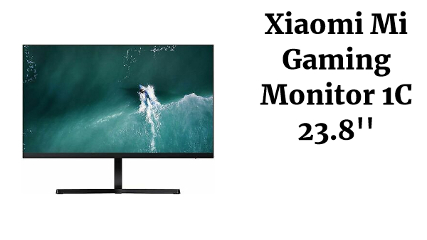 Xiaomi Mi Gaming Monitor 1C 23.8'' 1080P Full HD Display Low Blue Light EU